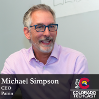 Colorado TechCast Michael Simpson Pairin