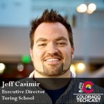 Jeff Casimir Turing School Colorado TechCast