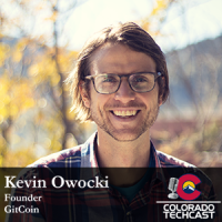 Kevin Owocki Colorado TechCast